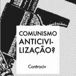 Comunismo anticivilização?