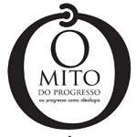 O mito do progresso